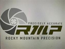 RMP PRECISELY ACCURATE ROCKY MOUNTAIN PRECISION
