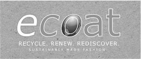 ECOAT RECYCLE. RENEW. REDISCOVER. SUSTAINABLY MADE FASHION
