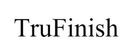 TRUFINISH