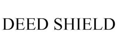 DEED SHIELD
