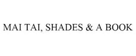 MAI TAI, SHADES & A BOOK
