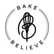 B BAKE BELIEVE