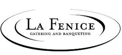 LA FENICE CATERING AND BANQUETING