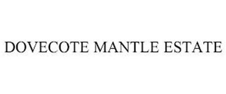 DOVECOTE MANTLE ESTATE