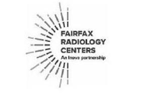 FAIRFAX RADIOLOGY CENTERS AN INOVA PARTNERSHIP