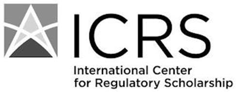 ICRS INTERNATIONAL CENTER FOR REGULATORY SCHOLARSHIP
