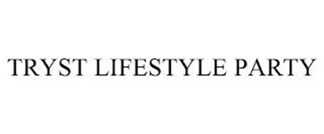 TRYST LIFESTYLE PARTY