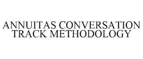 ANNUITAS CONVERSATION TRACK METHODOLOGY