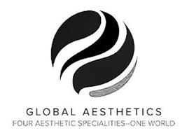 GLOBAL AESTHETICS FOUR AESTHETIC SPECIALTIES-ONE WORLD