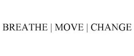 BREATHE | MOVE | CHANGE