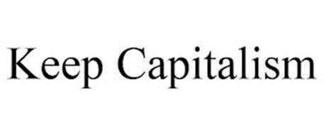 KEEP CAPITALISM