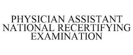 PHYSICIAN ASSISTANT NATIONAL RECERTIFYING EXAMINATION