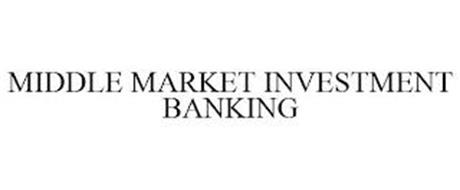 MIDDLE MARKET INVESTMENT BANKING