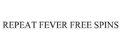 REPEAT FEVER FREE SPINS