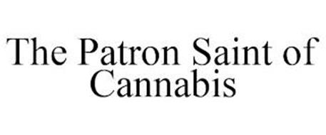 THE PATRON SAINT OF CANNABIS