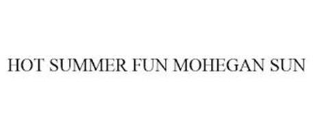 HOT SUMMER FUN MOHEGAN SUN