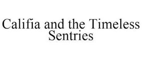 CALIFIA AND THE TIMELESS SENTRIES