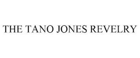 THE TANO JONES REVELRY