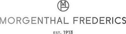 MF MORGENTHAL FREDERICS EST. 1913