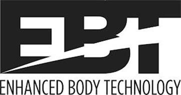 EBT ENHANCED BODY TECHNOLOGY