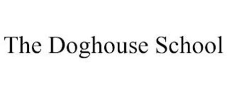 THE DOGHOUSE SCHOOL