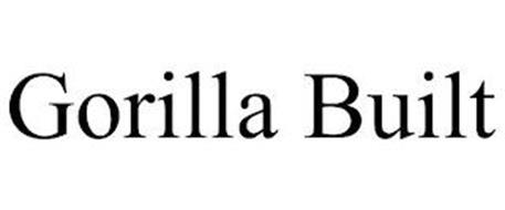 GORILLA BUILT