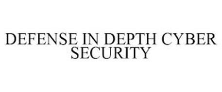 DEFENSE IN DEPTH CYBER SECURITY