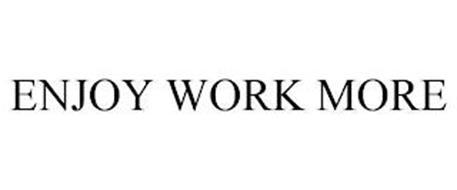 ENJOY WORK MORE