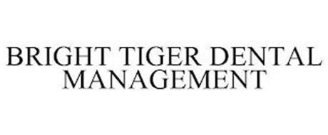 BRIGHT TIGER DENTAL MANAGEMENT