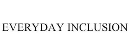 EVERYDAY INCLUSION