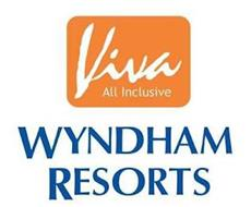 VIVA ALL INCLUSIVE WYNDHAM RESORTS