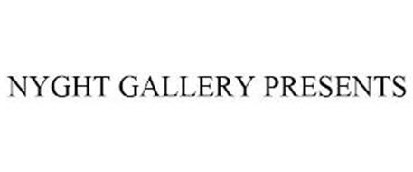 NYGHT GALLERY PRESENTS