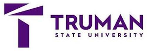 T TRUMAN STATE UNIVERSITY
