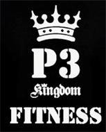 P3 KINGDOM FITNESS