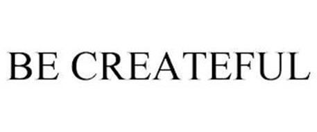 BE CREATEFUL