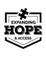EXPANDING HOPE & ACCESS