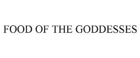 FOOD OF THE GODDESSES