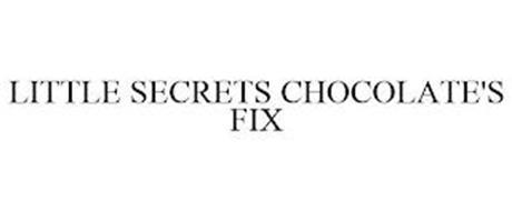 LITTLE SECRETS CHOCOLATE'S FIX
