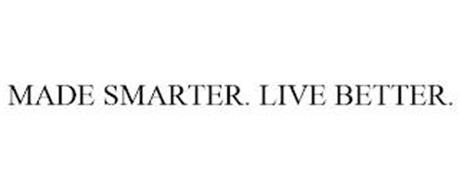 MADE SMARTER. LIVE BETTER.