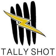 TALLY SHOT