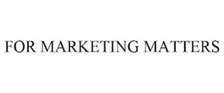 FOR MARKETING MATTERS