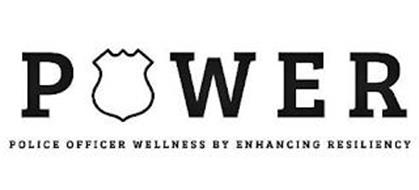 POWER POLICE OFFICER WELLNESS BY ENHANCING RESILIENCY