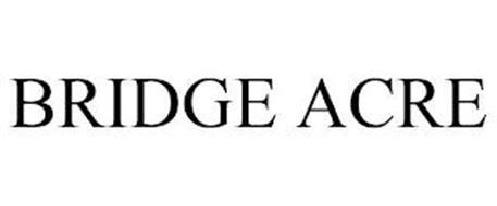 BRIDGE ACRE