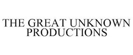 THE GREAT UNKNOWN PRODUCTIONS