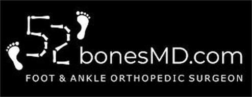 52 BONESMD.COM FOOT & ANKLE ORTHOPEDIC SURGEON