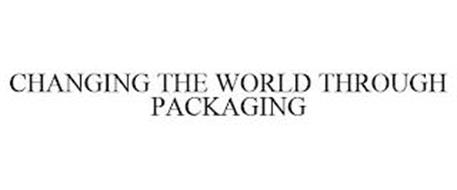 CHANGING THE WORLD THROUGH PACKAGING