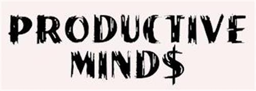 PRODUCTIVE MIND$