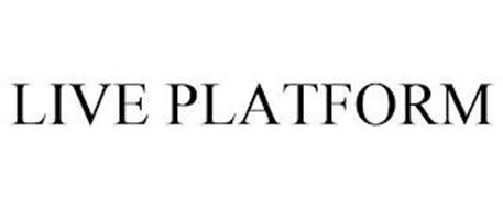 LIVE PLATFORM