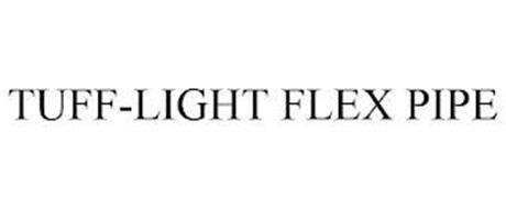 TUFF-LIGHT FLEX PIPE