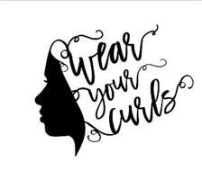 WEAR YOUR CURLS